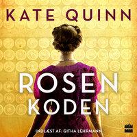 Rosenkoden - Kate Quinn