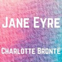Jane Eyre - Charlotte Brontë