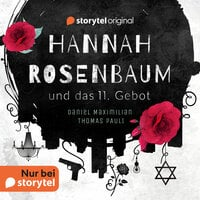 Hannah Rosenbaum und das 11. Gebot - Daniel Maximilian, Thomas Pauli