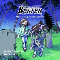 Spökhunden Buster 1 – Mysteriet på kyrkogården