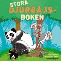 Stora djurbajsboken - Anna Hansson