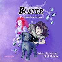 Spökhunden Buster 2 – Docksamlarens hus