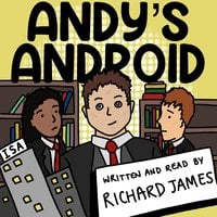 Andy's Android - Richard James