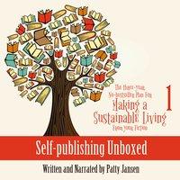 Selfpublishing Unboxed - Patty Jansen