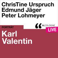 Karl Valentin - lit.COLOGNE live - Karl Valentin
