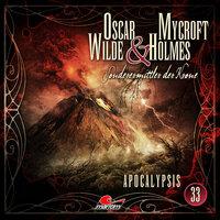 Oscar Wilde & Mycroft Holmes - Sonderermittler der Krone: Apocalypsis - Marc Freund