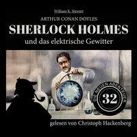 Sherlock Holmes und das elektrische Gewitter - Sir Arthur Conan Doyle, William K. Stewart