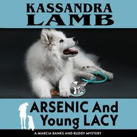 Arsenic and Young Lacy - Kassandra Lamb