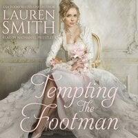 Tempting the Footman - Lauren Smith