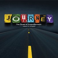Journey The Road To Empowerment - TaRae D. Peoples