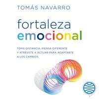 Fortaleza emocional - Tomás Navarro