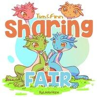 Tim & Finn Sharing is fair - Leela Hope