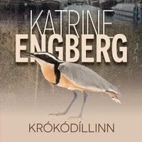 Krókódíllinn - Katrine Engberg