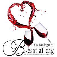 Besat af dig - Kis Baadsgaard