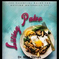 Living Paleo - Dr. Mike Steves