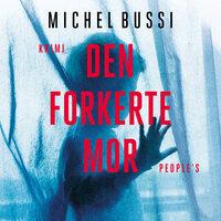 Den forkerte mor - Michel Bussi