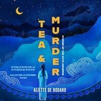 Tea and Murder: Stories of the Xuya Universe The Citadel of Weeping Pearls & The Tea Master and the Detective - Aliette de Bodard