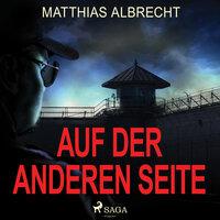 Auf der anderen Seite - Matthias Albrecht