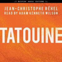 Tatouine - Jean-Christophe Réhel