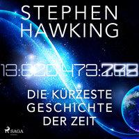 Die kürzeste Geschichte der Zeit - Stephen Hawking