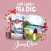 For langt fra dig - Jenny Colgan