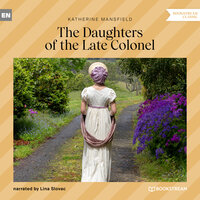 The Daughters of the Late Colonel - Katherine Mansfield