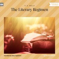 The Literary Regimen - H.G. Wells