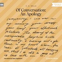 Of Conversation: An Apology - H.G. Wells