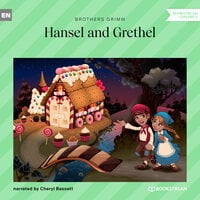 Hansel and Grethel - Brothers Grimm