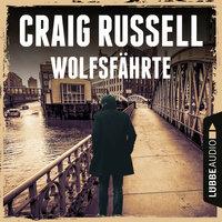 Wolfsfährte - Jan-Fabel-Reihe, Teil 2 - Craig Russell