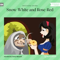 Snow-White and Rose-Red - Brothers Grimm