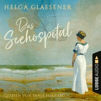 Das Seehospital - Helga Glaesener