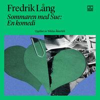 Sommaren med Sue - Fredrik Lång