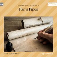 Pan's Pipes - Robert Louis Stevenson
