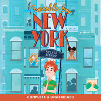 Trouble in New York - Sylvia Bishop
