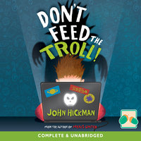 Don't Feed the Troll! - John Hickman