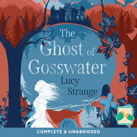 The Ghost of Gosswater - Lucy Strange