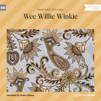 Wee Willie Winkie - Rudyard Kipling