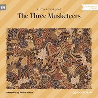 The Three Musketeers - Rudyard Kipling