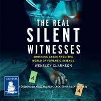 The Real Silent Witnesses - Wensley Clarkson