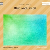 Blue and Green - Virginia Woolf