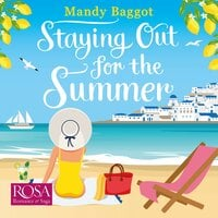 Staying Out for the Summer: a laugh-out-loud romantic comedy which is the perfect beach read - Mandy Baggot