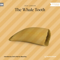 The Whale Tooth - Jack London
