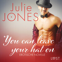You can leave your hat on - Julie Jones