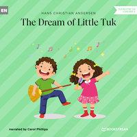 The Dream of Little Tuk - Hans Christian Andersen