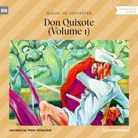 Don Quixote, Vol. 1 - Miguel De Cervantes