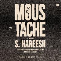 Moustache - S Hareesh, Jayasree Kalathil