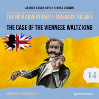 The Case of the Viennese Waltz King - The New Adventures of Sherlock Holmes, Episode 14