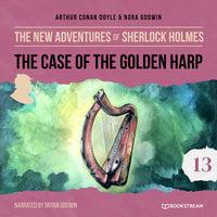The Case of the Golden Harp - The New Adventures of Sherlock Holmes, Episode 13 - Sir Arthur Conan Doyle, Nora Godwin
