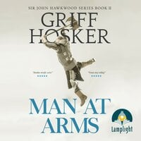 Man At Arms: The Battle of Poitiers: Sir John Hawkwood Book 2 - Griff Hosker